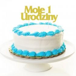 TOPPER na tort Roczek Moje 1 Urodziny