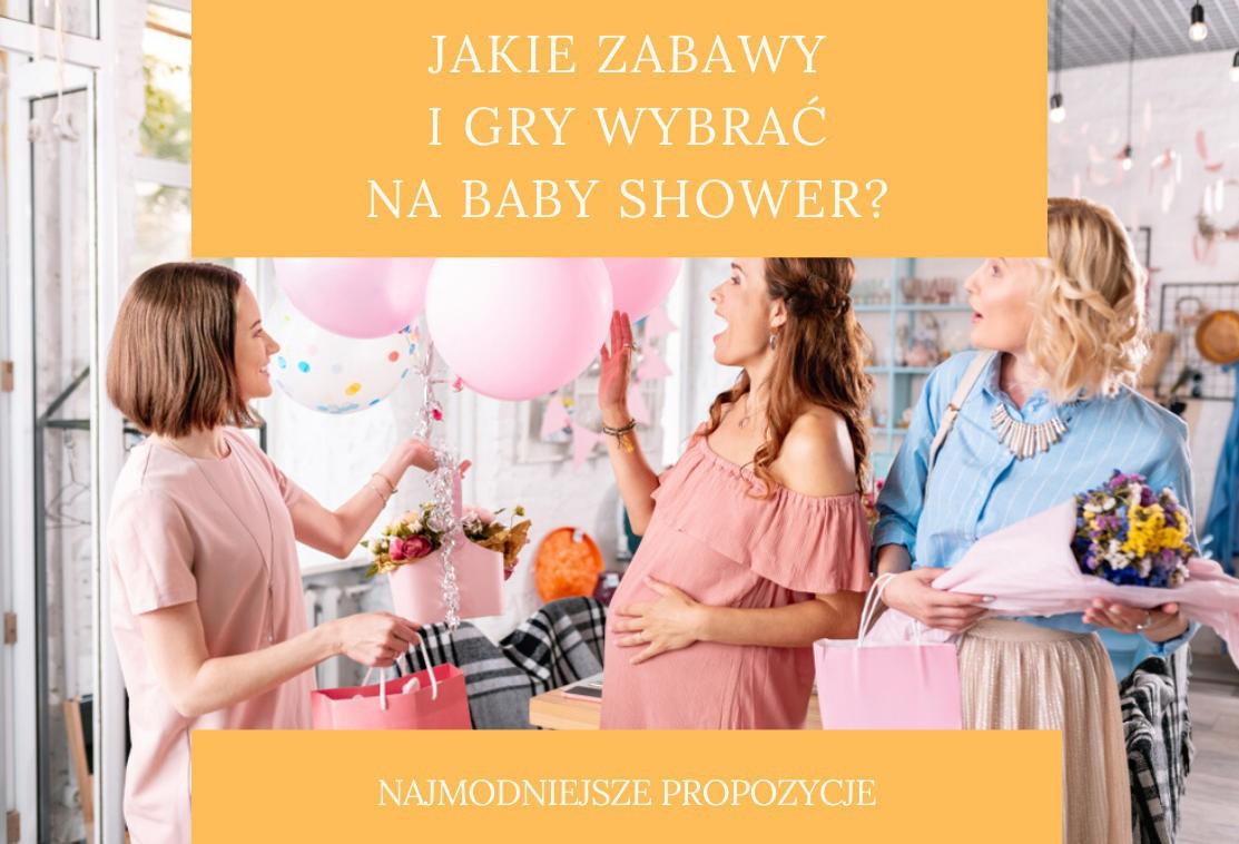 Baby Shower zabawy - najmodniejsze gry i atrakcje!