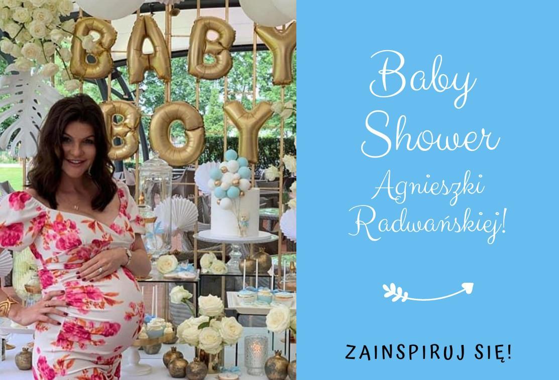 Baby Shower dla chłopca. Poznaj inspiracje prosto z Baby Shower Agnieszki Radwańskiej - trendy 2020.