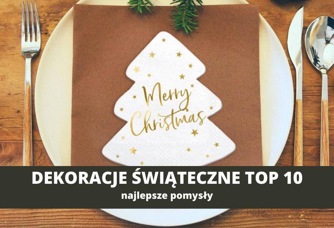 Dekoracje świąteczne, które musisz mieć TOP 10
